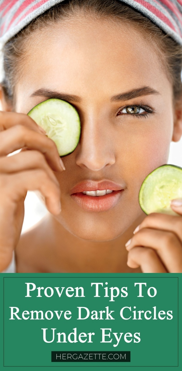 Proven Tips To Remove Dark Circles Under Eyes