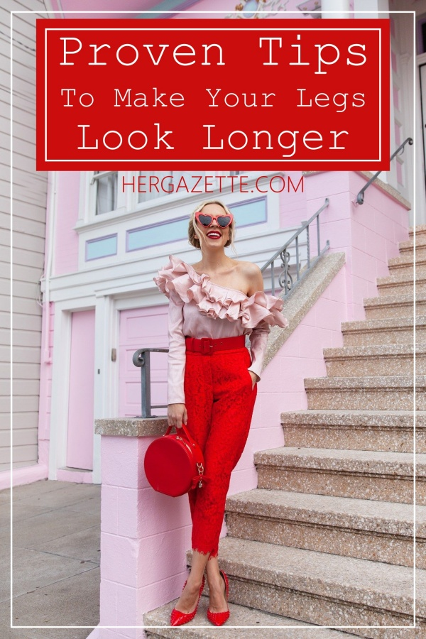 Proven Tips To Make Your Legs Look Longer